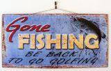 Metal Home Decor Tin Sign - Man Cave - Gone Fishing Be Back to Go Golfing - SW74